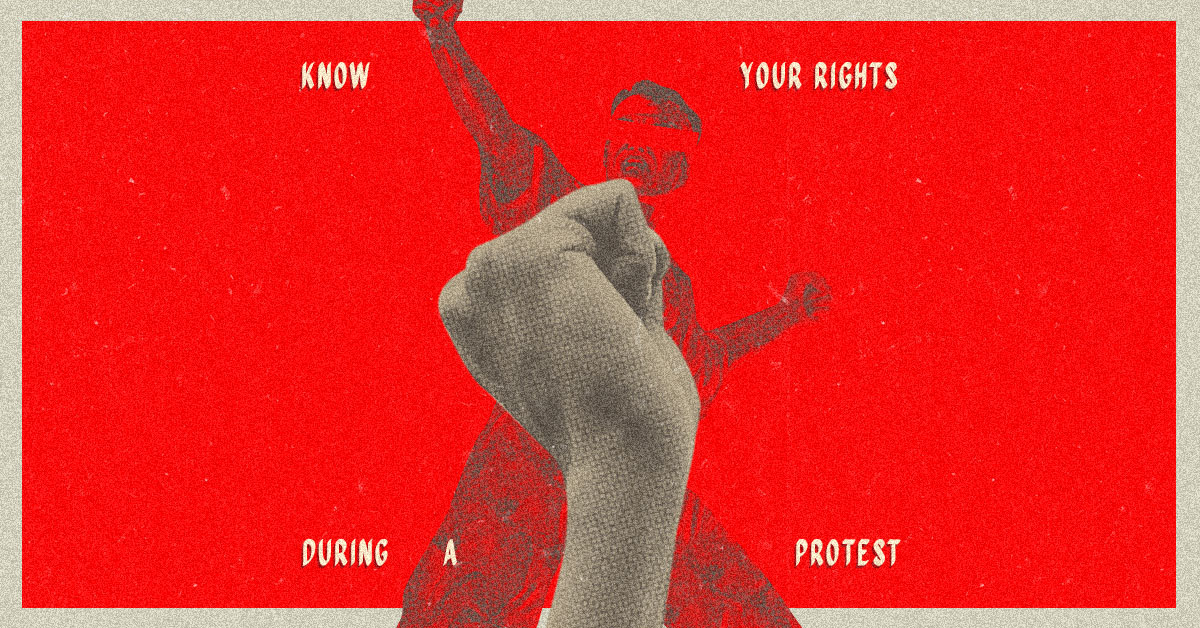 Know Where You Stand When You Take to the Streets: 5 Questions About Protester Rights Answered